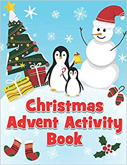 Christmas Advent Activity Book: 25 Day Countdown to Christmas