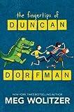 Meg Wolitzer'sThe Fingertips of Duncan Dorfman [Hardcover]2011