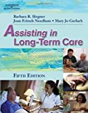 Assisting in Long-Term Care 9781401899547