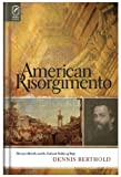 img - for American Risorgimento: Herman Melville and the Cultural Politics of Italy by Dr. Dennis Berthold (2009-11-15) book / textbook / text book