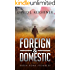 When Rome Stumbles (Foreign and Domestic Book 1)