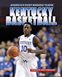 img - for Kentucky Basketball (America's Most Winning Teams) book / textbook / text book