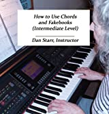 How to Use Chords in Fakebooks (Intermediate Level)