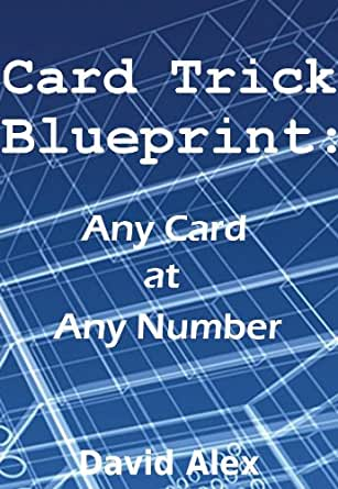 Card Trick Blueprint Any Card At Any Number Kindle