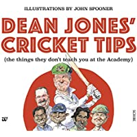 Dean Jones' Cricket Tips: The things They Don't Teach You at the Academy