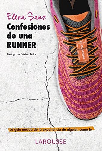 Descargar Libro Confesiones De Una Runner Elena Sanz Álvarez