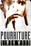 Pourriture (French Edition)