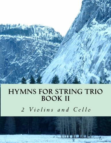 Hymns For String Trio Book II - 2 violins and cello ()