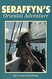 Seraffyn's Oriental Adventure