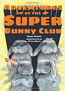 Adventures of the Super Bunny Club