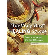 Very Best Healing Spices (The Health Collection) by Celine Tregan (2014-09-01)