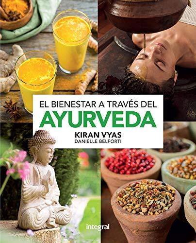 El bienestar a traves del ayurveda (SALUD)
