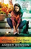 The Witches of Echo Park (An Echo Park Coven Novel)