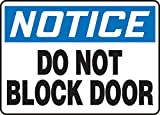 Accuform MABR802XV Adhesive Dura-Vinyl Sign, Legend'Notice Do Not Block Door', 10' Length x 14' Width x 0.006' Thickness, Blue/Black on White, 10' Height, 14' Wide, 10' Length, Dura-Vinyl