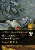 img - for The Customs of New England book / textbook / text book
