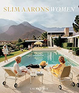Slim Aarons: Women by [Hawk, Laura]