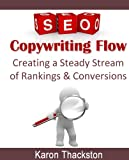 SEO Copywriting Flow: Creating a Steady Stream of Rankings & Conversions