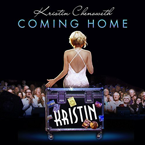 Coming Home by Kristin Chenoweth