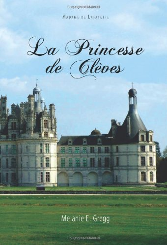 La Princesse de Cleves (Moliere & Co. French Classics) (French Edition)