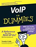 VoIP for Dummies®, Timothy V. Kelly, 0764588435