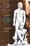 Victims and Villains in Vasari's Lives, Andrew Ladis, 0807831328
