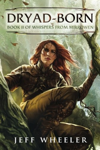 Read Online Dryad-Born (Whispers from Mirrowen) pdf