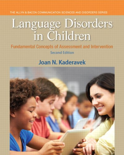 133352021 - Language Disorders in Children: Fundamental Concepts of Assessment and Intervention (2nd Edition) (Pearson Communication Sciences and Disorders)