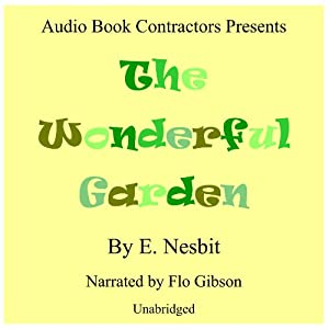 The Wonderful Garden Audiobook