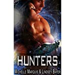 Hunters | Michelle Marquis,Lindsey Bayer