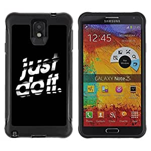 Suave TPU GEL Carcasa Funda Silicona Blando Estuche Caso de protección (para) Samsung Note 3 / CECELL Phone case / / Just Do It /