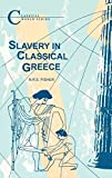 img - for Slavery in Classical Greece (Classical World) book / textbook / text book