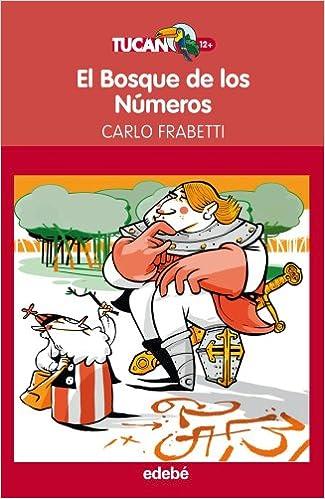 EL BOSQUE DE LOS NÚMEROS, de Carlo Frabetti Literatura infantil y juvenil - 9788468307312: Amazon.es: Carlo Frabetti Nacionalidad: Italiana, ...
