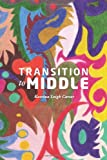 Transition to Middle, Katrina Carter and Katrina Carter, 1453744924