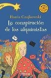 La conspiracion de los alquimistas (Spanish Edition)