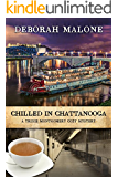 Chilled in Chattanooga (A Trixie Montgomery Cozy Mystery Book 4)