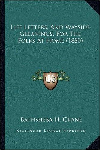 Téléchargement gratuit du livre de prière communeLife Letters, And Wayside Gleanings, For The Folks At Home (1880) in French PDF RTF DJVU