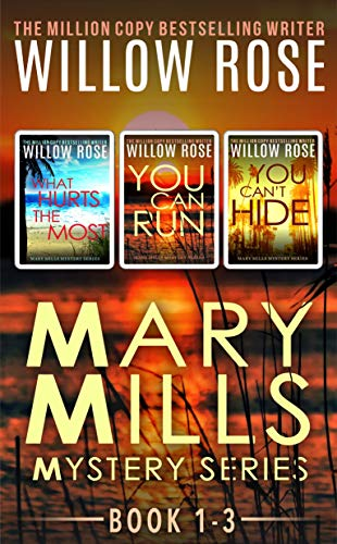 Mary Mills Mystery series:  Book 1-3 ()