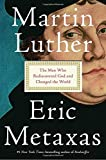 Image of Martin Luther: The Man Who Rediscovered God and Changed the World