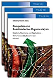 Comprehensive Enantioselective Organocatalysis: Catalysts, Reactions, and Applications, 3 Volume Set