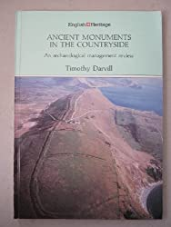 Ancient Monuments in the Countryside: An Archaeological Management Review (Historic Buildings and Monuments Commission for England)