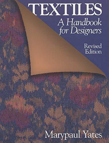 Textiles: A Handbook for Designers (Revised Edition)