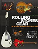 Rolling Stones Gear: All the Stones' Instruments from Stage to Studio