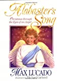 Alabaster's Song, Max Lucado, 1400301807