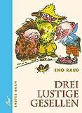 Drei lustige Gesellen, 4 Bde., Bd.1