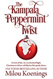 The Kampala Peppermint Twist: (Green Pines Romance Book 2)
