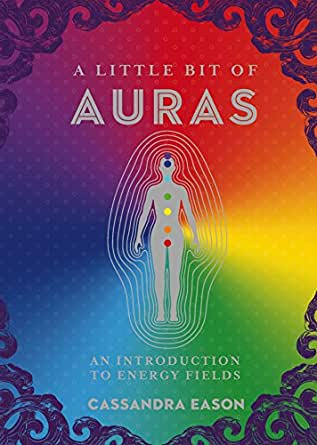 A Little Bit of Auras: An Introduction to Energy Fields (Little Bit Series  Book 9) - Kindle edition by Eason, Cassandra. Religion & Spirituality  Kindle eBooks @ Amazon.com.