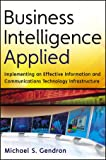 Business Intelligence Applied, Michael S. Gendron, 1118423089