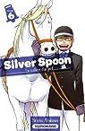 Silver Spoon, la cuillère d'argent, tome 6 par Arakawa