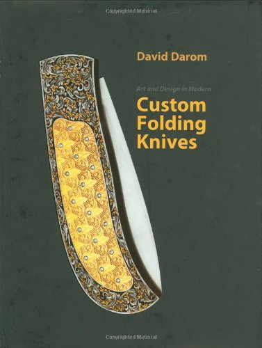 Art and Design in Modern Custom Folding Knives Custom Firearms