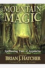 Mountain Magic Kindle Edition